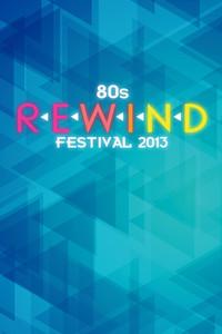 80's Rewind Festival 2013
